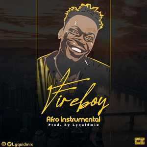Download Freebeat:- Afro – Fireboy Type (Prod By Liquidmix)