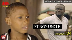 Download Comedy Video:- Mark Angel – Stingy Uncle (Part 2)