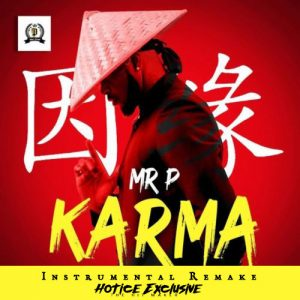 Download Instrumental:- Mr P – Karma (Prod By Hotice Exclusive)