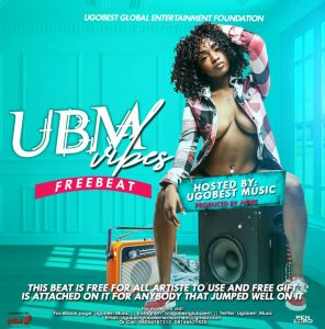 Download Freebeat:- Ugobest Music Presents Ubm Vibes Free Beat For All Artistes To Use