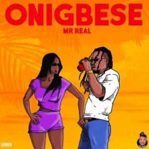 Download Instrumental:- Mr Real – Onigbese (Remake By Sharplex)