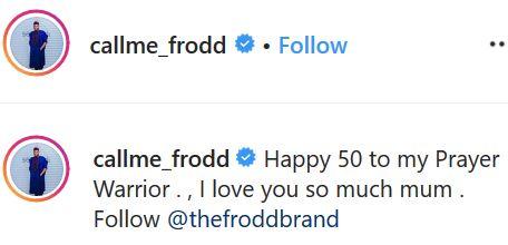 BBNaija Star, Frodd Shows Off His Beautiful Mum To Celebrate Her 50th Birthday (Photos) 10
