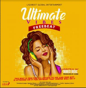 Ugobest Music Presents Ultimate Vibes Free Beat For All Artistes To Use