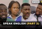 Download Comedy Video:- Mark Angel – Speak English (Part 3)