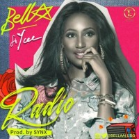 AUDIO: BELLA - RADIO ft. YCEE (prod by, SYNX)