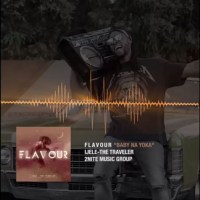 ENTA10MENT NEWS / MUSIC: FLAVOUR - Baby Na Yoka (snippet )