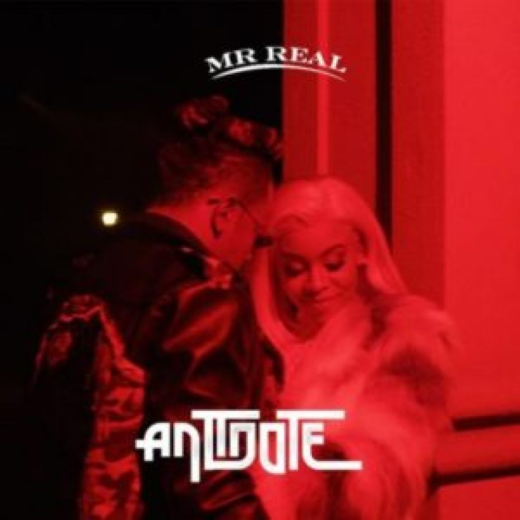 "[music] Mr real - ""Antidote"" 1"