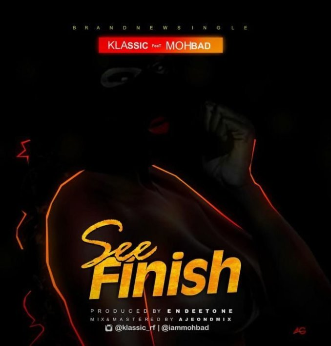 Download mp3: Klassic ft. Mohbad - See finish