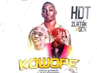 Download mp3: HDT - Kowope Ft. Zlatan x Gcn