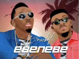 Download mp3: Bracket - Ebenebe