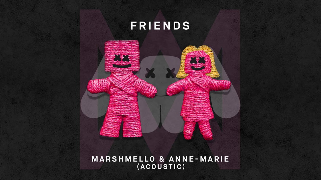Download mp3: Marshmello - Friends ft. Anne-Marie 1