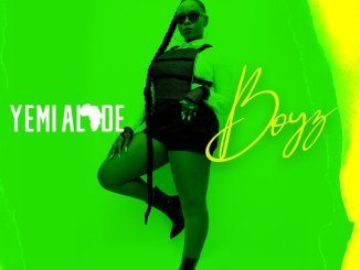 Download Mp3: Yemi Alade - Boyz