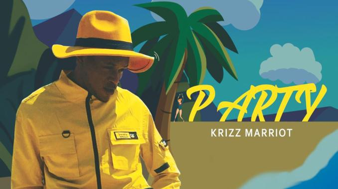 Download Mp3: Krizz Marriot - Party