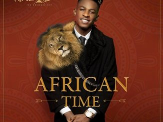 Download Mp3: Krizbeatz - African Time Ft. Teni