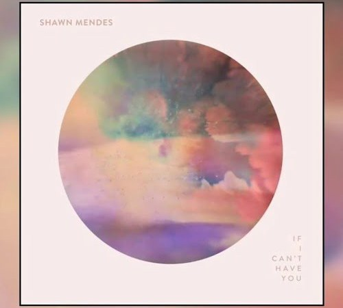 Download Mp3: Shawn Mendes - If I Can't Have You