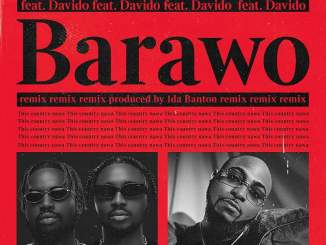 Download: Ajebo Hustlers – Barawo (Remix) ft. Davido
