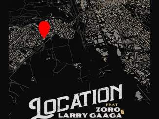 Download: Deejay J Masta – Location Mp3 ft. Zoro, Larry Gaaga