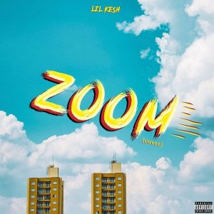 Download Mp3: Lil Kesh -Zoom Cover