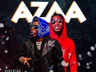 Download mp3: Shatta Wale – Azaa Ft Ypee