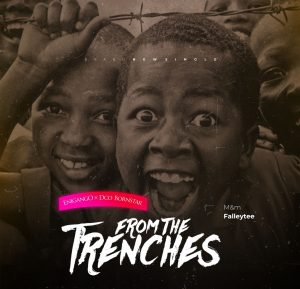 Enigango – From The Trenches ft. DCO Bornstar