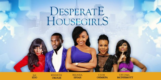 Desperate Housegirls Season 1 Complete Episodes [Nollywood Tv Series]