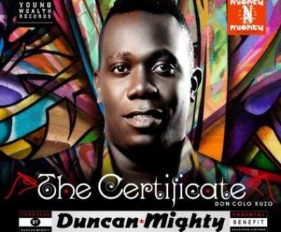 Full Album: Duncan Mighty – Certificate (Art + Tracklist)