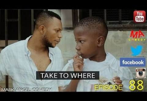VIDEO: Mark Angel X Emmanuella – TAKE TO WHERE (Episode 88)