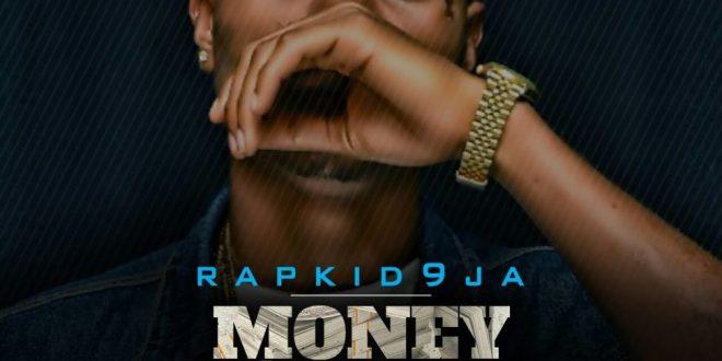 Rapkid9ja – Money For The Boiz (Prod By DaveBeatz)