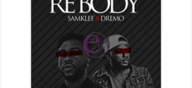 Samklef – Rebody Ft. Dremo