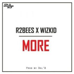 Wizkid x R2bees – More