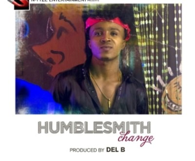 Humblesmith – Change (Prod. By Del B)