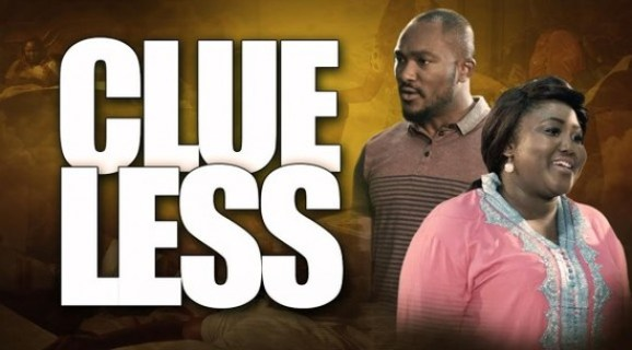 Clueless – Nollywood Movie