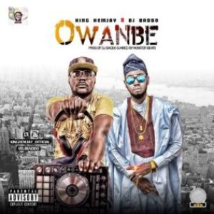 King Hemjay Ft. DJ Baddo – Owambe (Prod. By DJ Baddo)