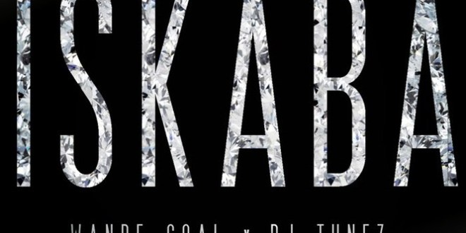 Wande Coal – Iskaba Ft. DJ Tunez (Prod. Spellz)