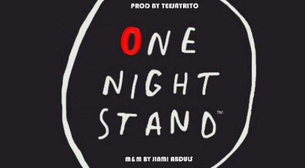 "Teejayrito – ""One Night Stand"""