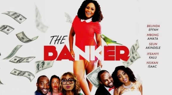 The Banker – Nollywood Movie
