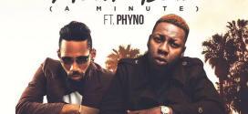 Deejay J Masta – Adim Bad Ft. Phyno (A Minute)
