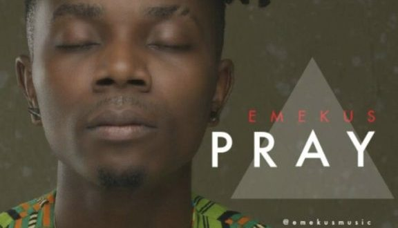 "Emekus – ""Pray"" (Prod. by Wizzy Y)"