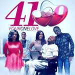 Four One Love - Nollywood Movie