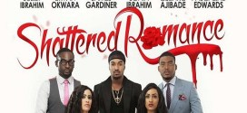 Shattered Romance – Nollywood Movie