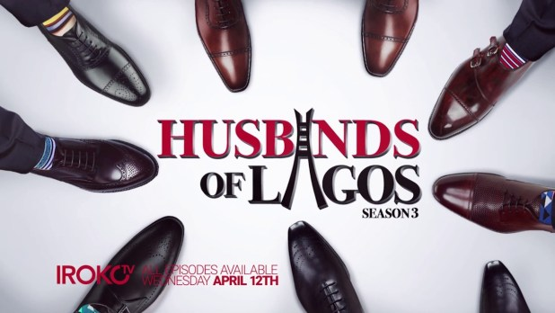 COMPLETE: Husbands of Lagos [Season Three] [Episode 1-13]