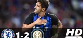 ICC: Chelsea vs Inter Milan 1-2 All Goals & Highlights 2017