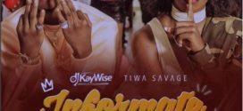 DJ Kaywise x Tiwa Savage – Informate (New Song)