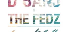 D'Banj X The Fedz – Comment Ca Va (New Song)