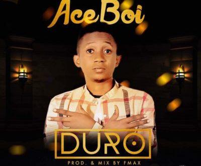 Aceboi – Duro (Prod. FMax)