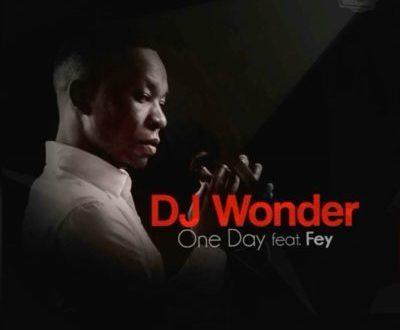 DJ Wonder – One Day ft. Fey