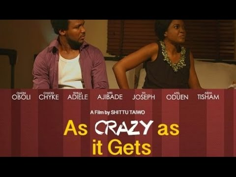 As Crazy As It Gets – Nollywood Movie | Mp4 DOWNLOAD