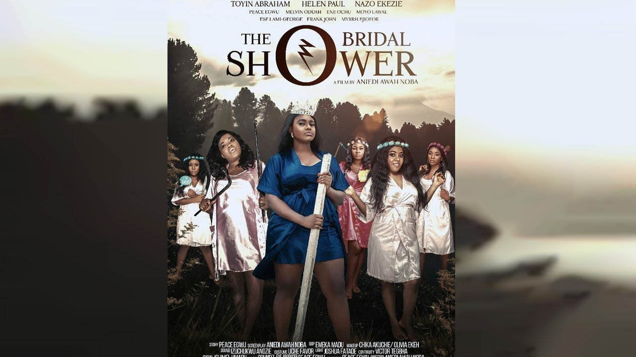 The Bridal Shower – Nollywood Movie | Mp4 DOWNLOAD
