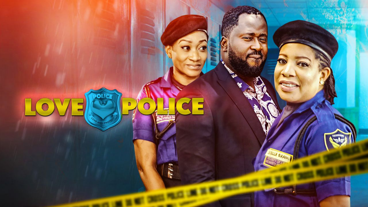 Love Police – Nollywood Movie | Mp4 DOWNLOAD