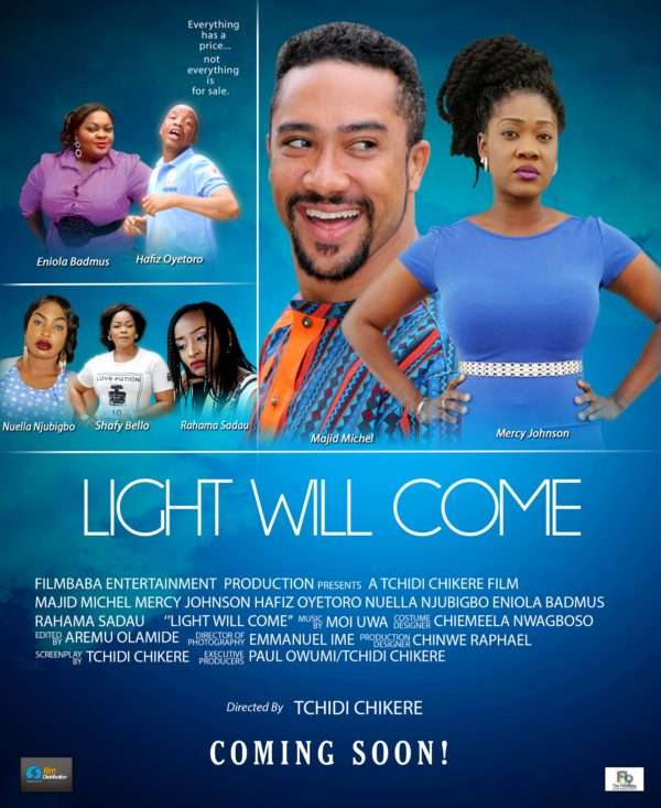 Light Will Come Nollywood Movie